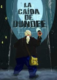 La Caída de Dundee